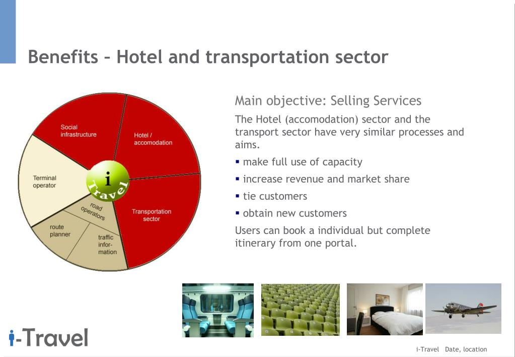 Benefits – Hotel and transportation sector