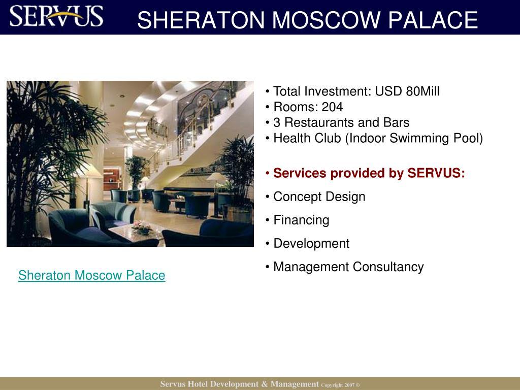 SHERATON MOSCOW PALACE