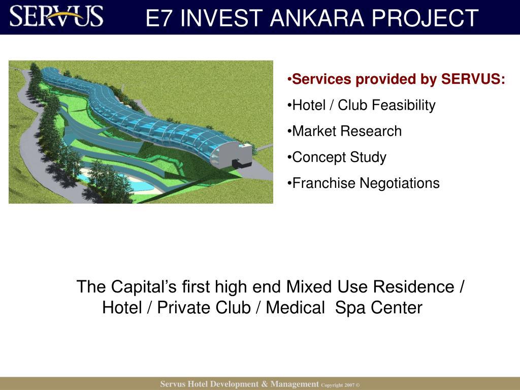 E7 INVEST ANKARA PROJECT