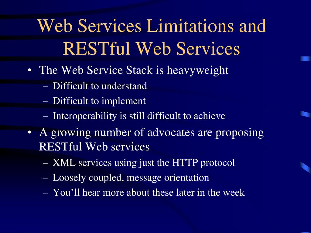Web Services Limitations and RESTful Web Services