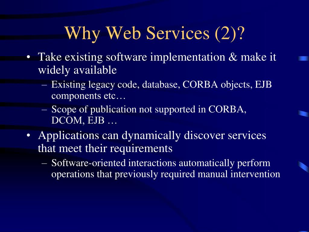 Why Web Services (2)?