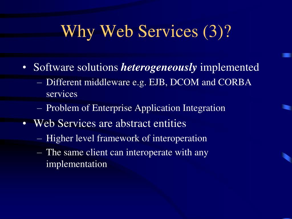 Why Web Services (3)?
