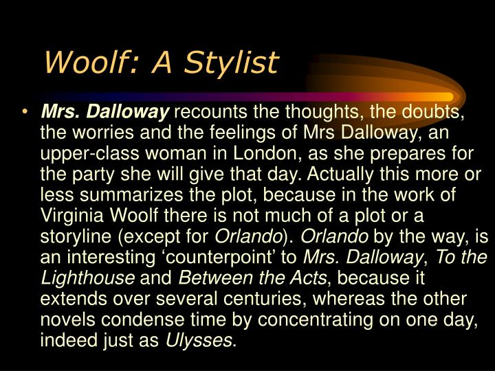 Woolf: A Stylist