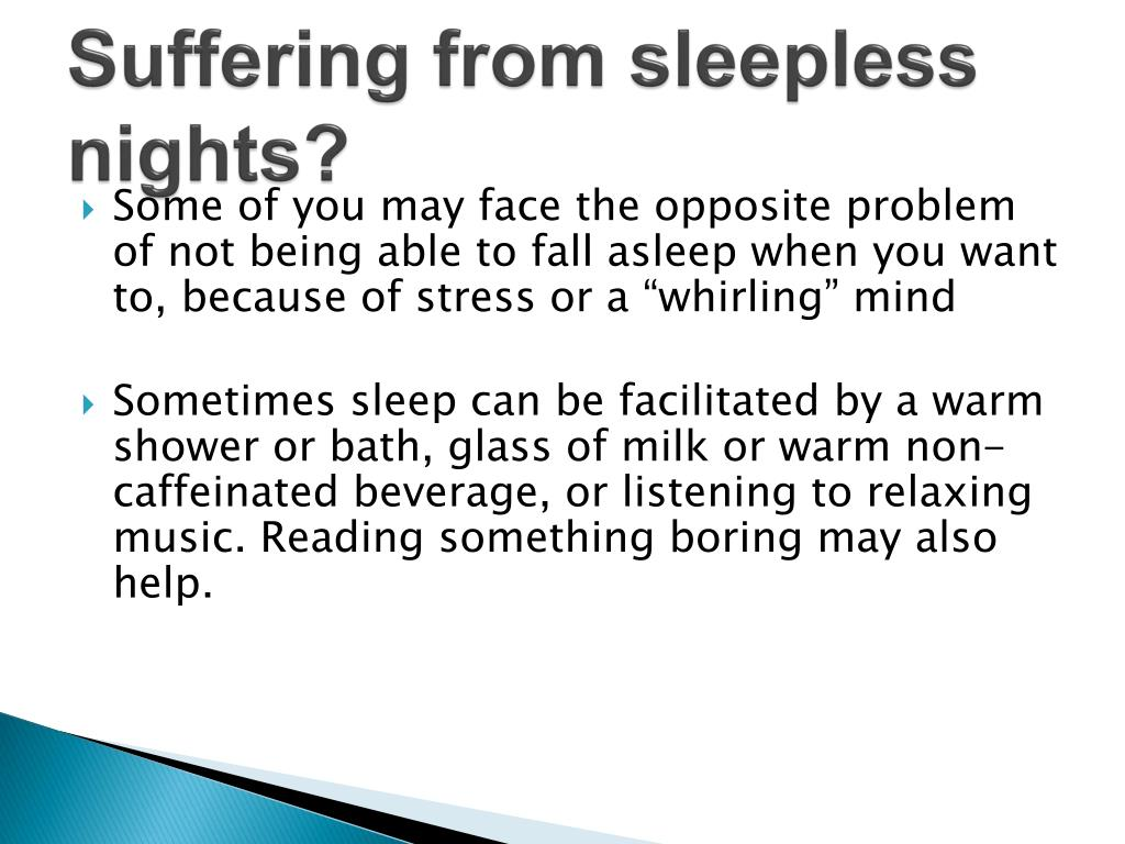Suffering from sleepless nights?