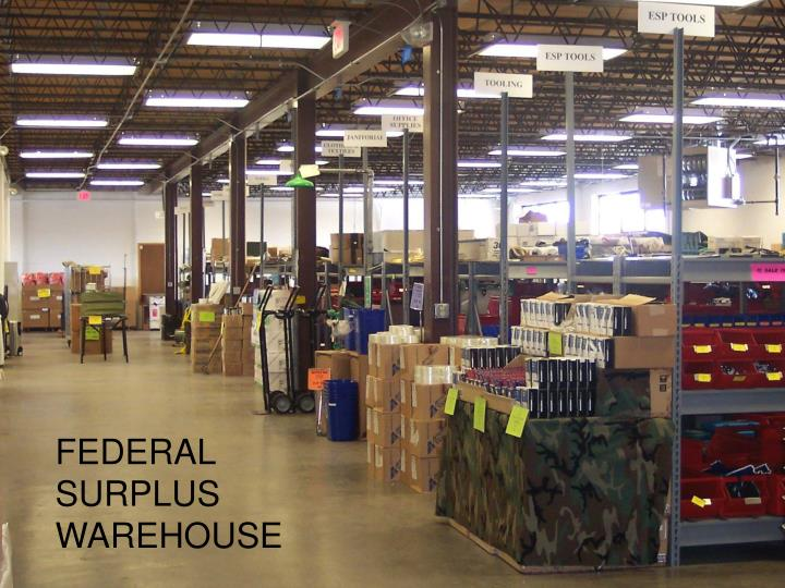 FEDERAL SURPLUS WAREHOUSE