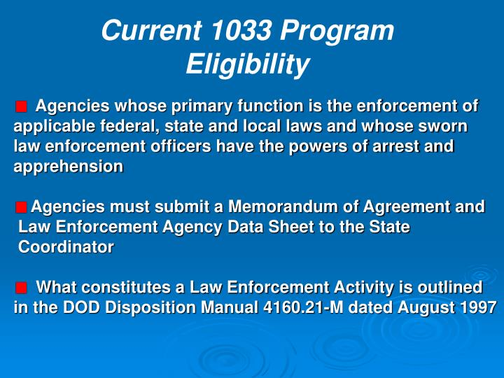 Current 1033 Program Eligibility