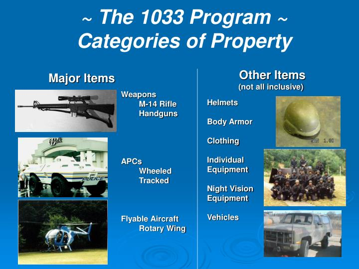 ~ The 1033 Program ~
