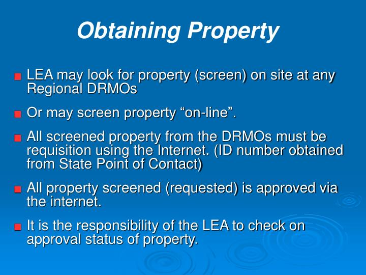 LEA may look for property (screen) on site at any Regional DRMOs