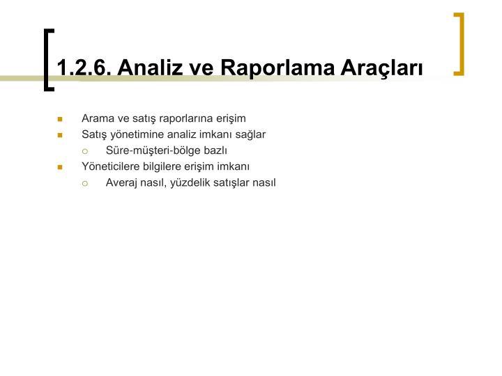 1.2.6. Analiz ve Raporlama Araçları