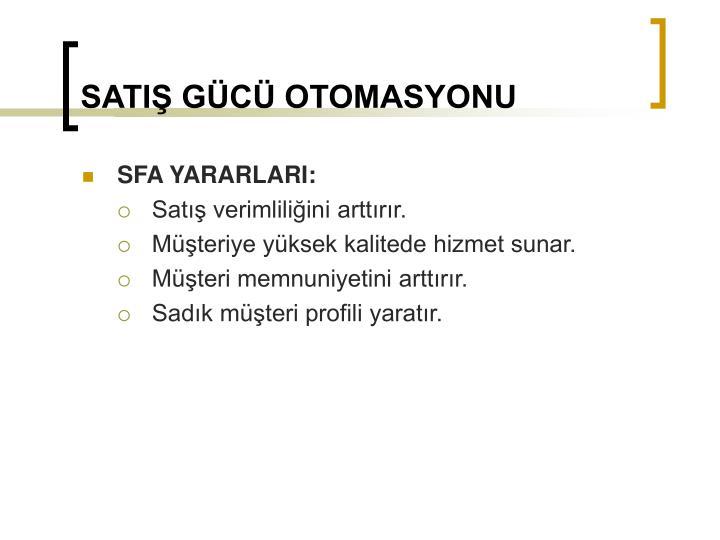 SATIŞ GÜCÜ OTOMASYONU