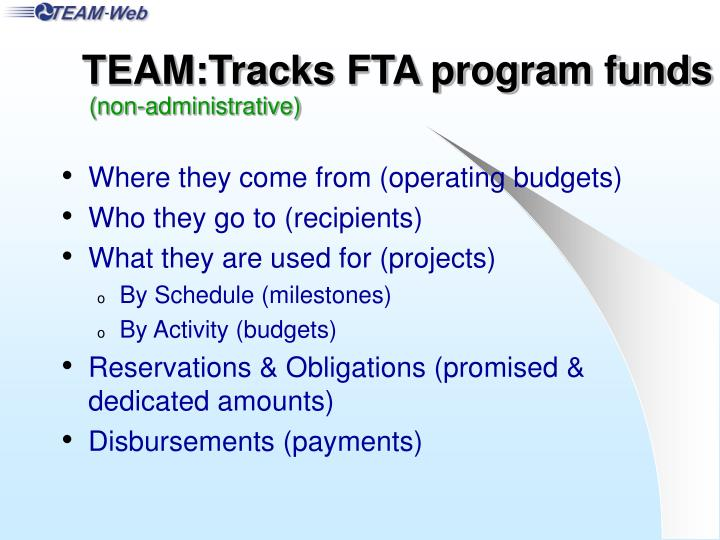 TEAM:Tracks FTA program funds