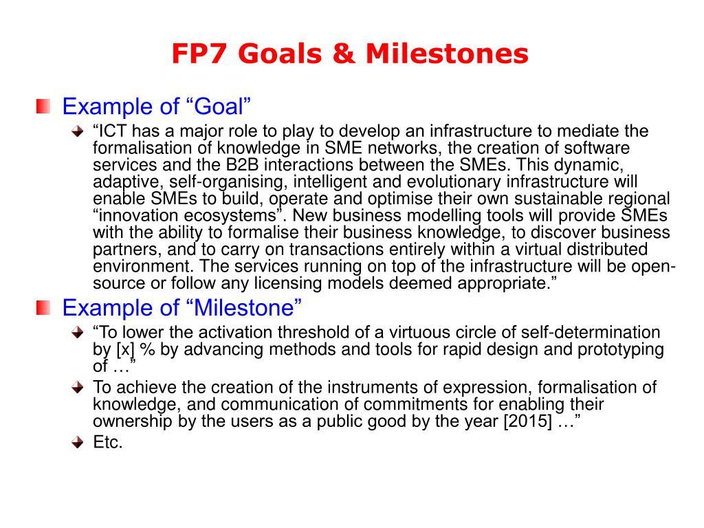 FP7 Goals & Milestones