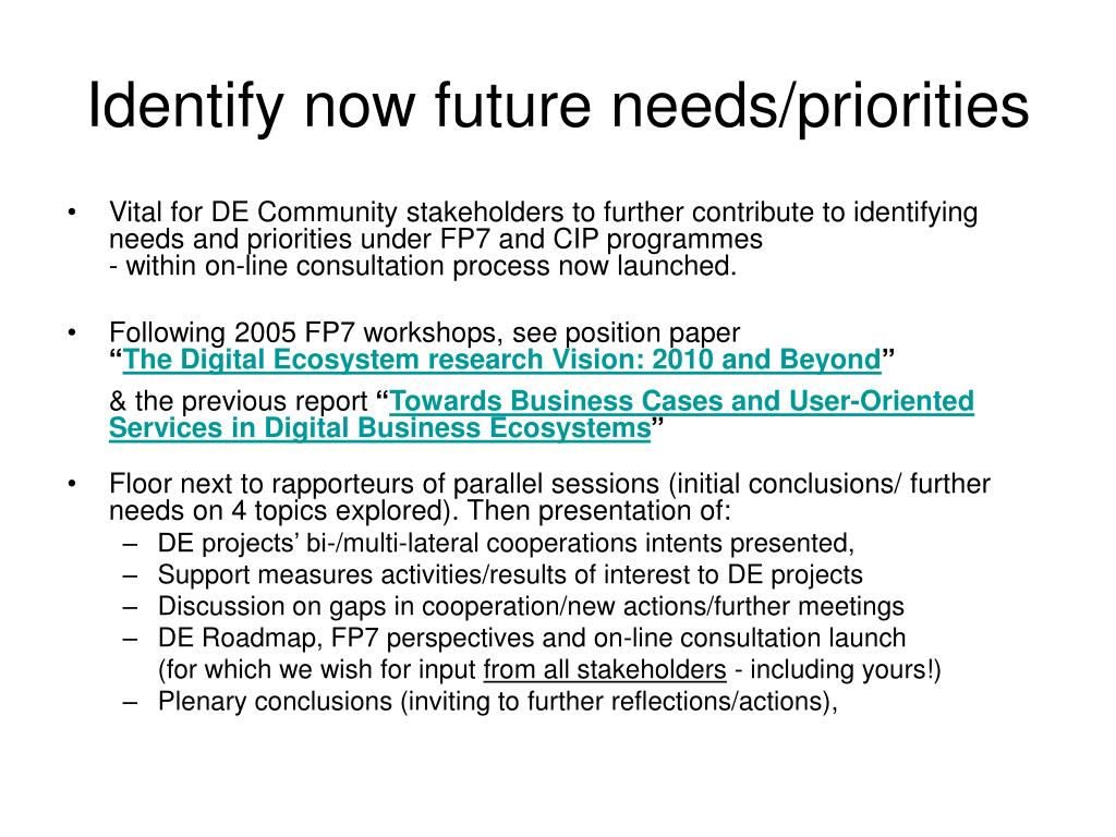 Identify now future needs/priorities