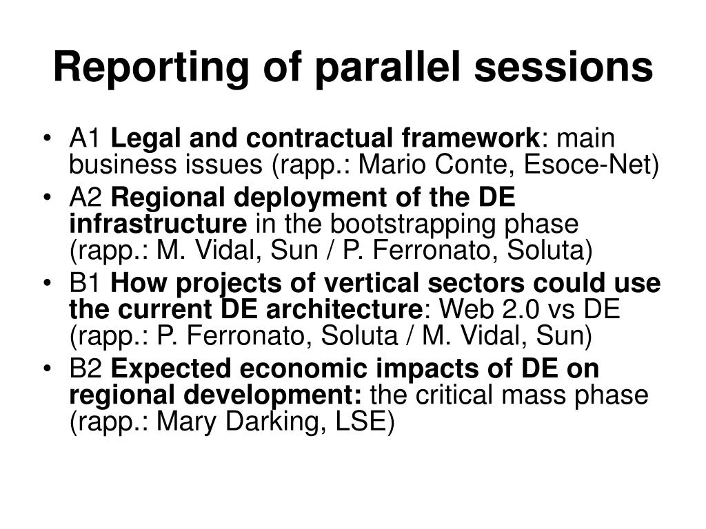 Reporting of parallel sessions