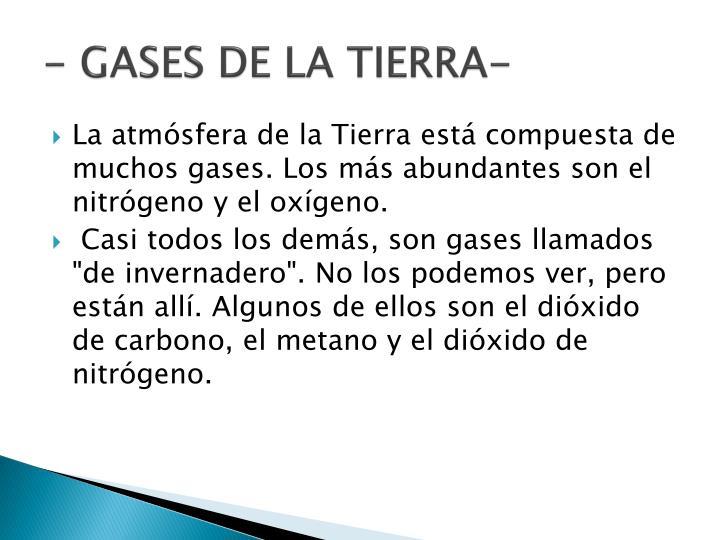 - GASES DE LA TIERRA-