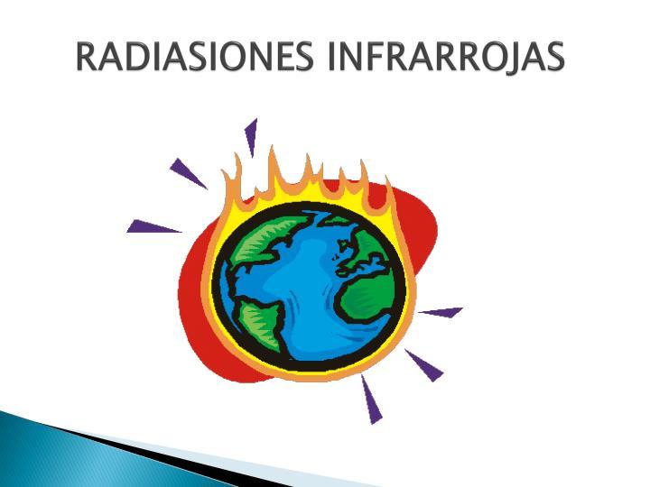 RADIASIONES INFRARROJAS