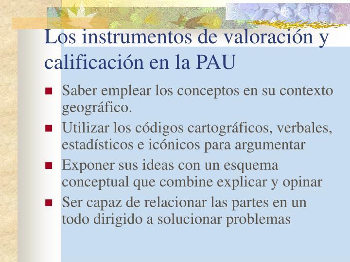 Los instrumentos de valoración y calificación en la PAU