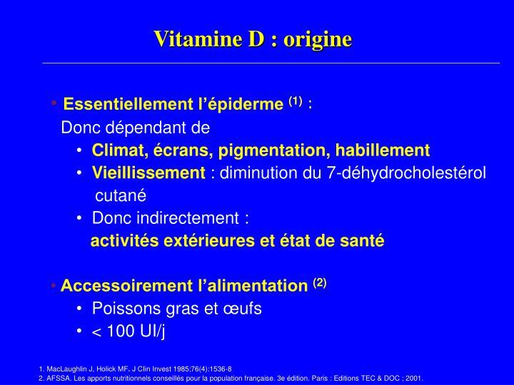 Vitamine D : origine