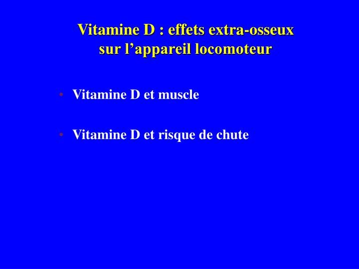 Vitamine D : effets extra-osseux