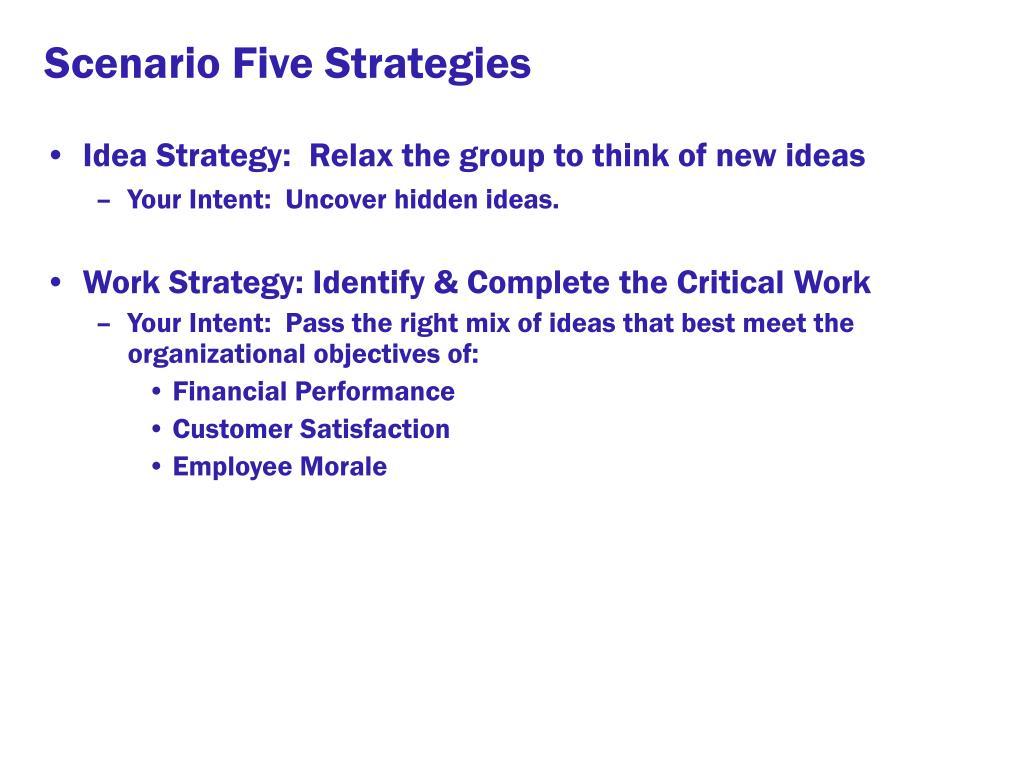 Scenario Five Strategies