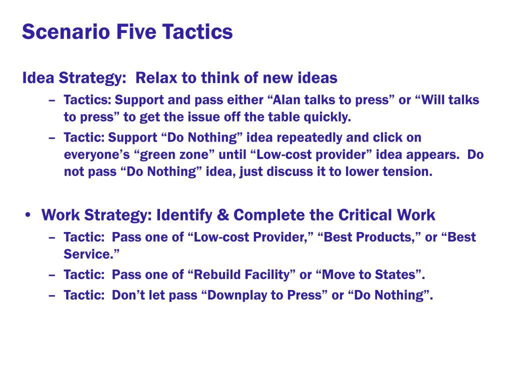 Scenario Five Tactics