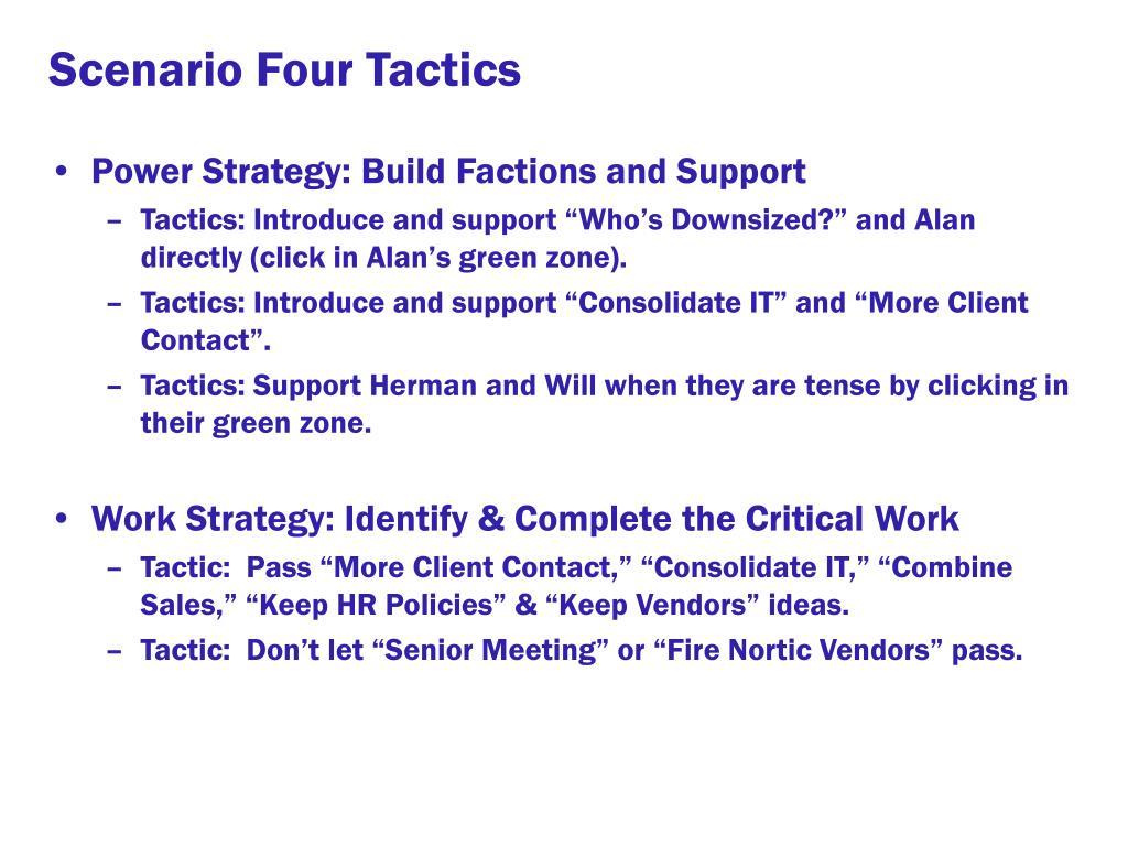 Scenario Four Tactics
