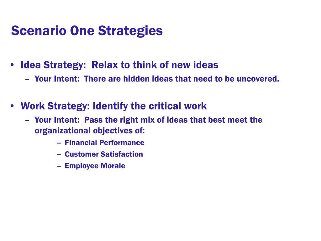 Scenario One Strategies