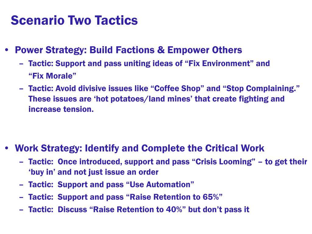 Scenario Two Tactics