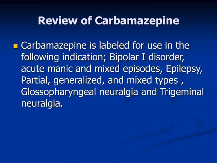 Review of Carbamazepine
