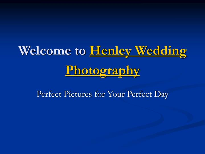 welcome to henley wedding photography