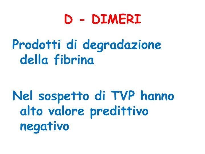 D - DIMERI