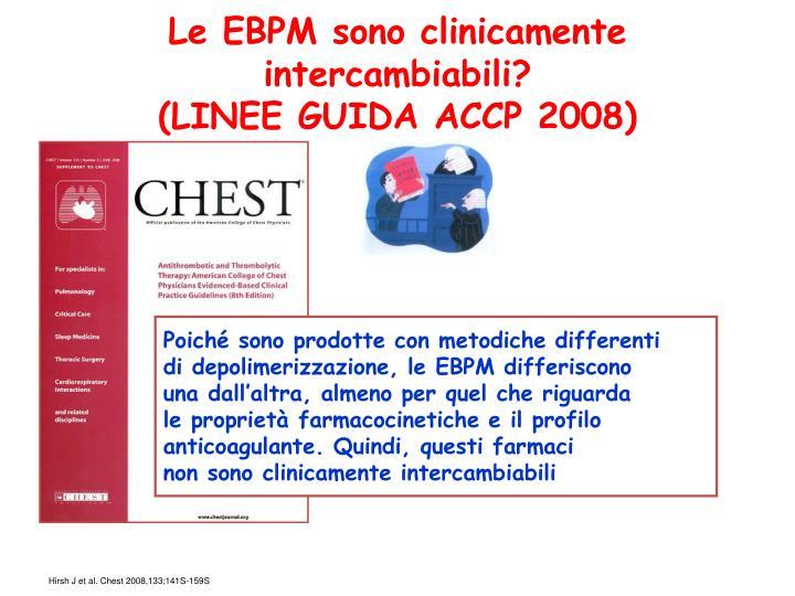 Le EBPM sono clinicamente intercambiabili?
