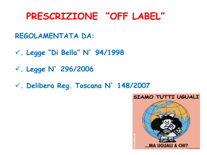 "PRESCRIZIONE  ""OFF LABEL"""