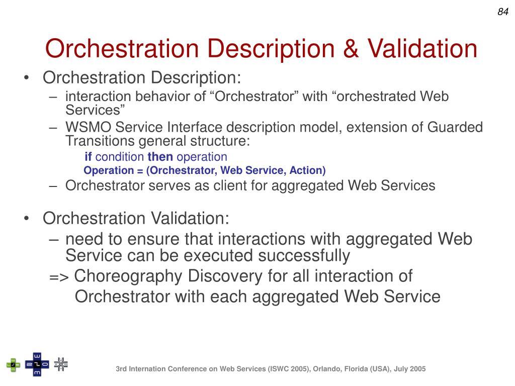 Orchestration Description & Validation