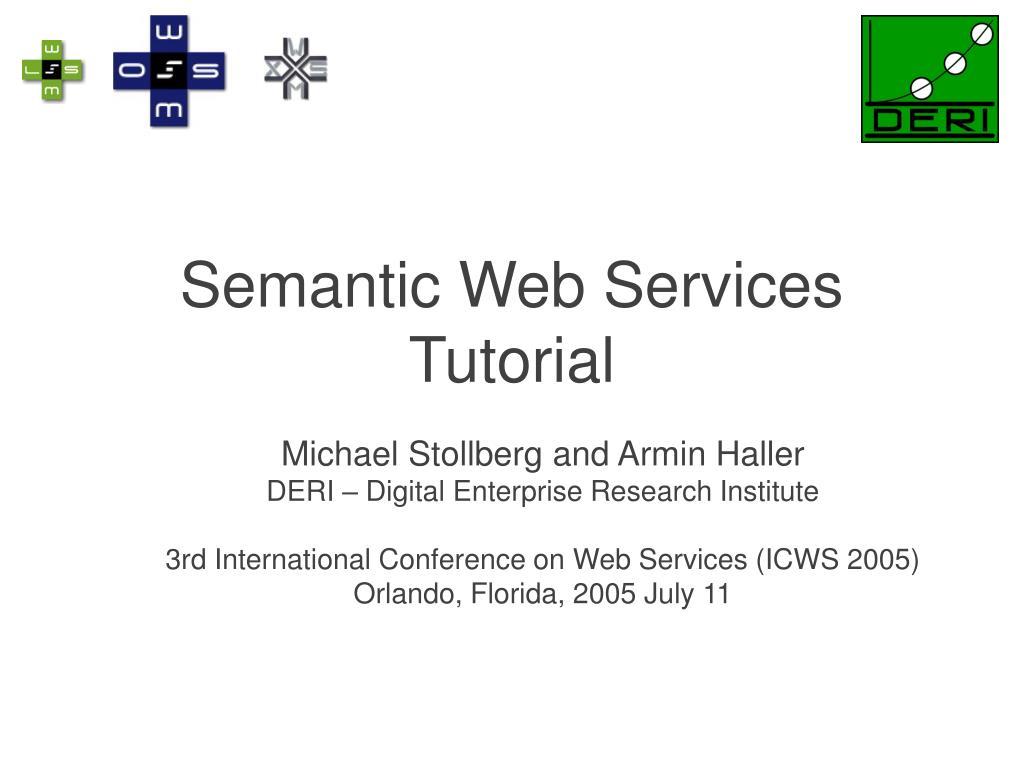 Semantic Web Services Tutorial