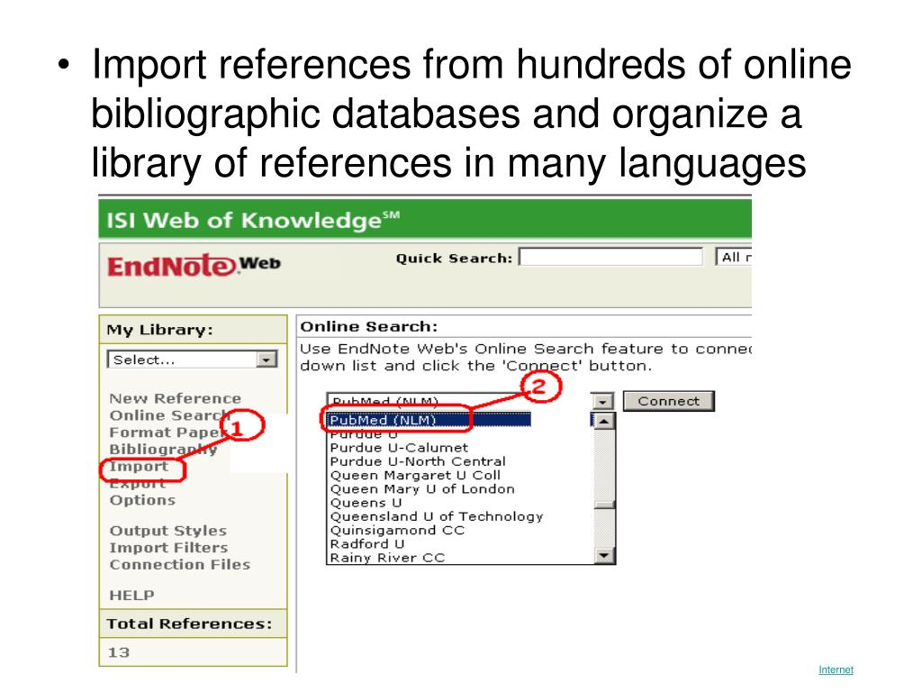 Import references from hundreds of online bibliographic databases and organize a library of references in many languages