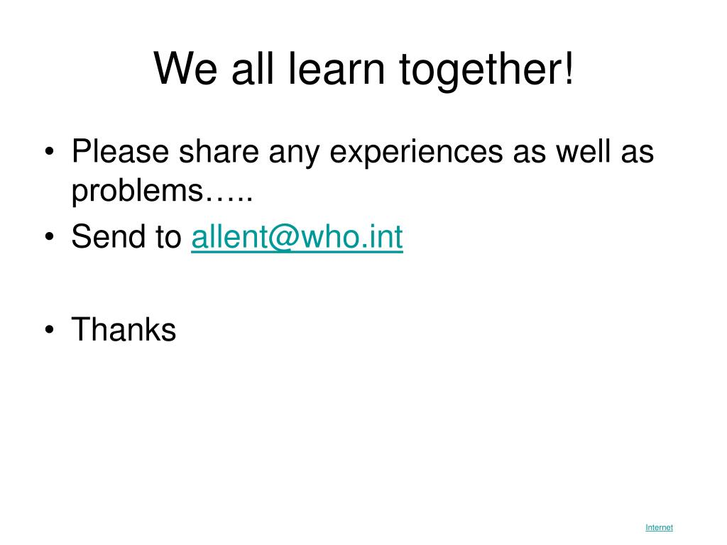 We all learn together!