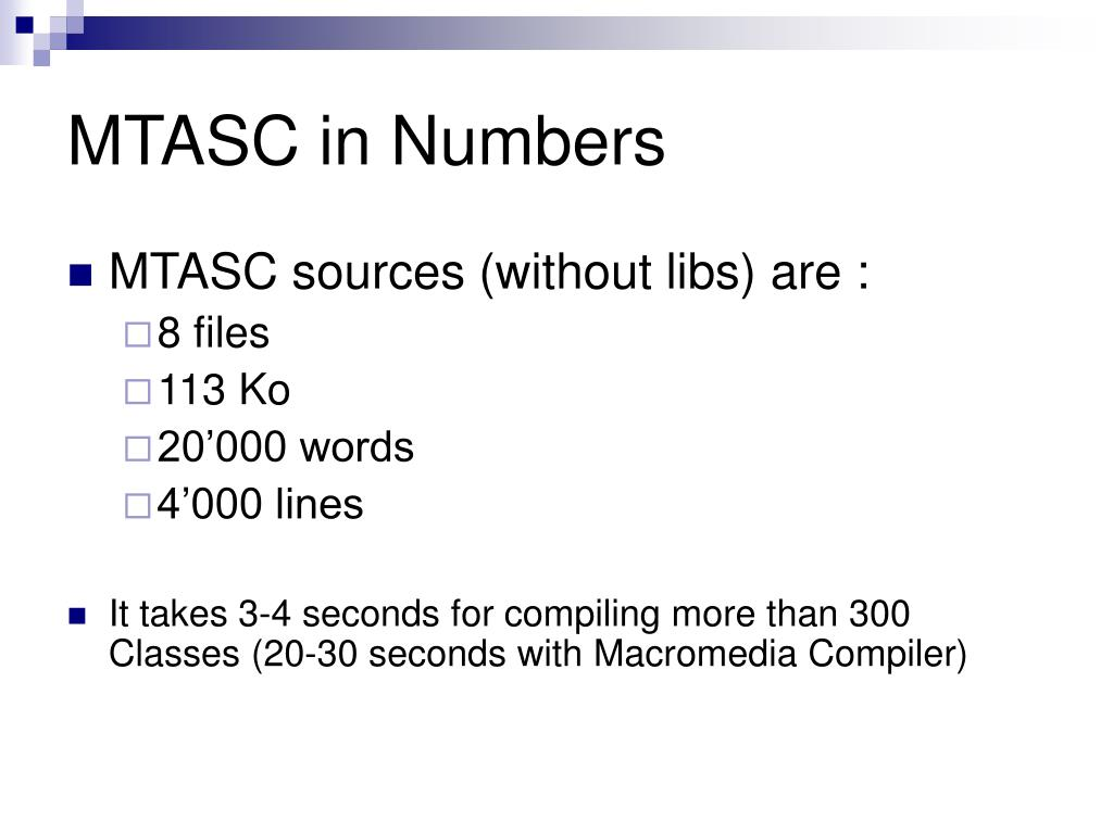 MTASC in Numbers
