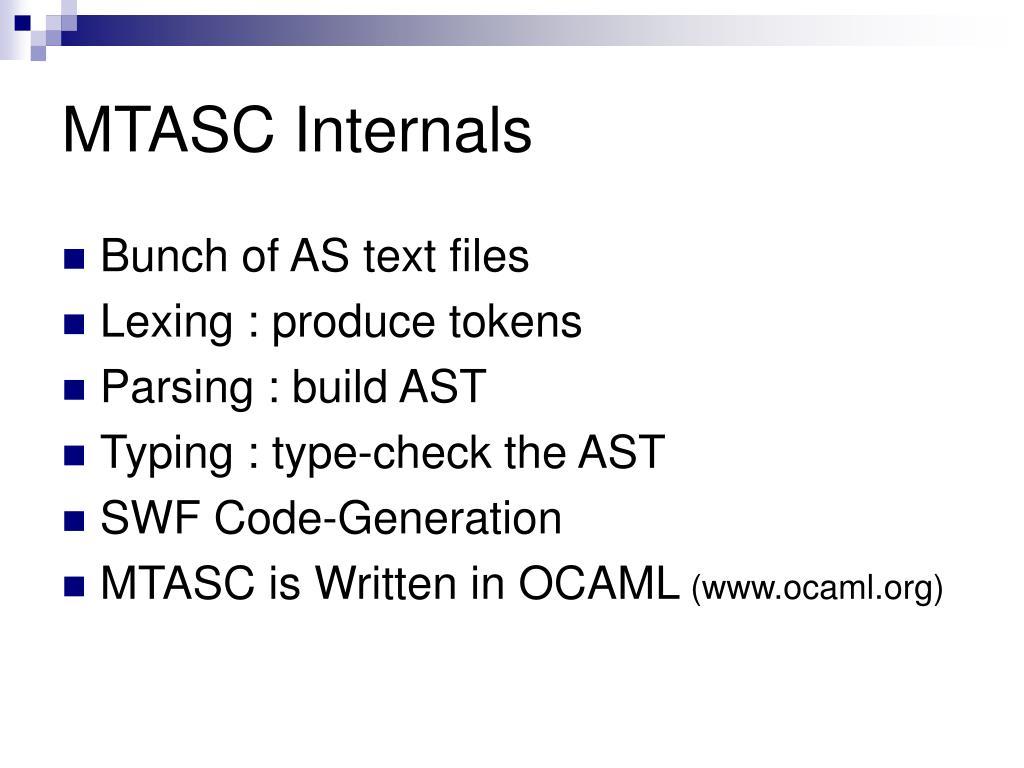 MTASC Internals