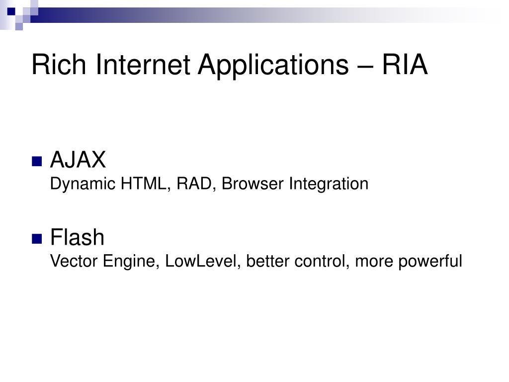 Rich Internet Applications – RIA