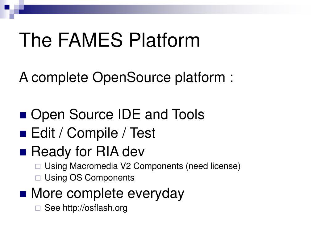 The FAMES Platform