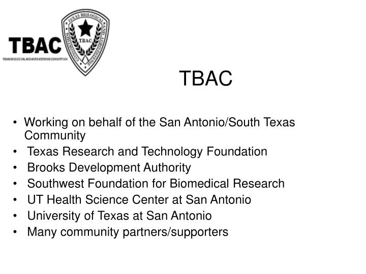 Working on behalf of the San Antonio/South Texas                     Community