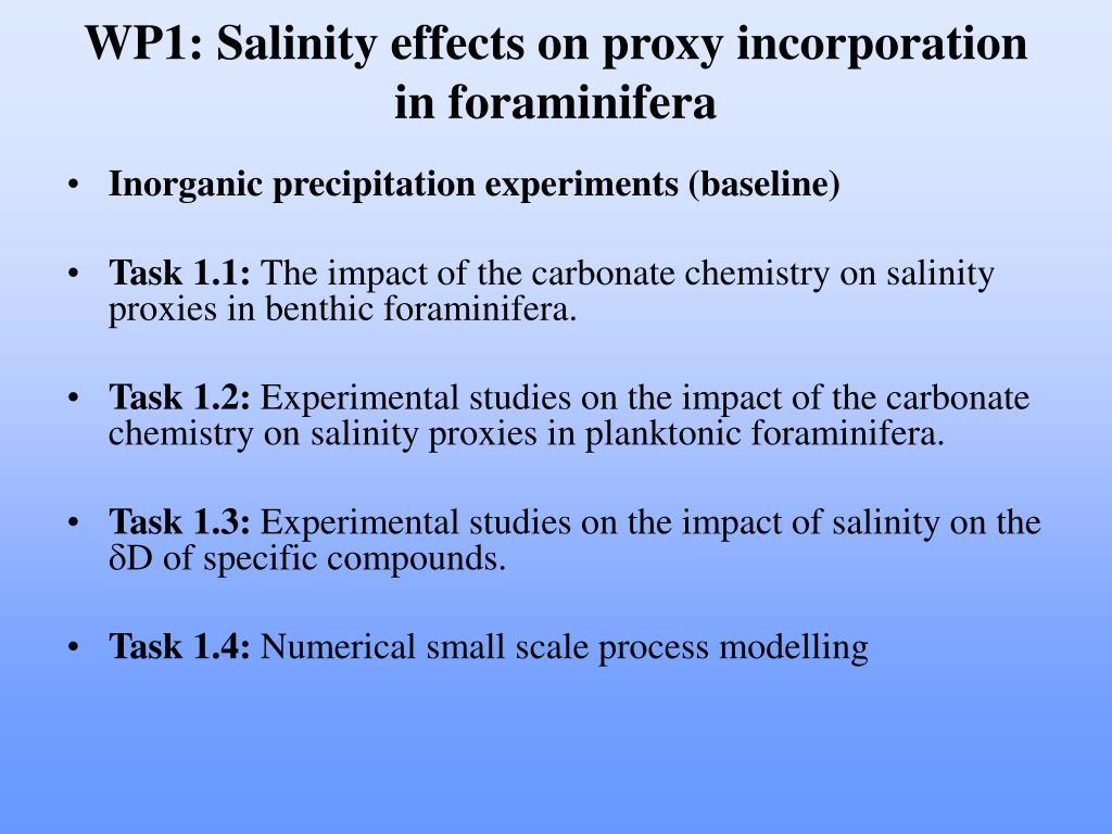 WP1: Salinity effects on proxy incorporation in foraminifera