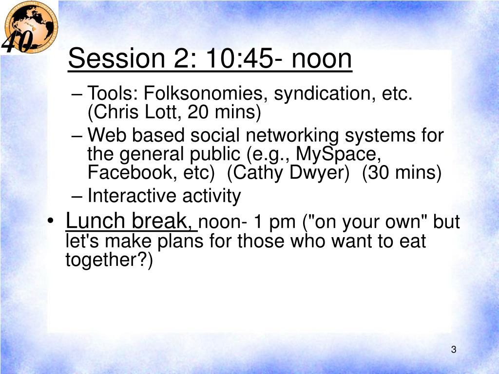 Session 2: 10:45- noon