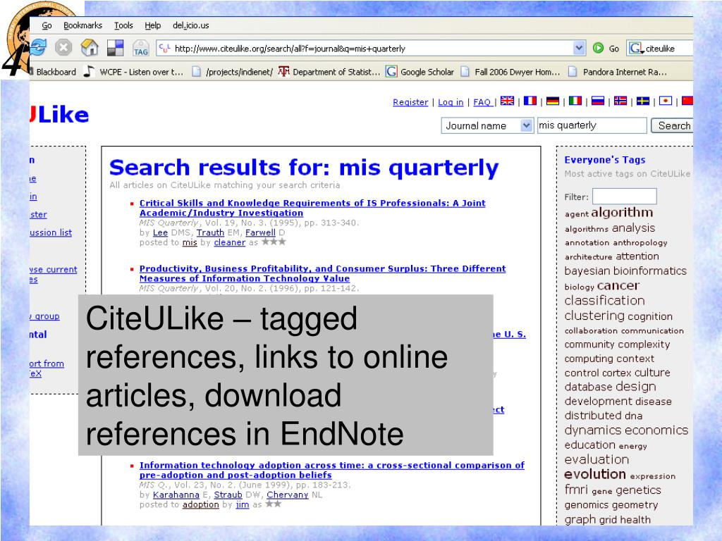 CiteULike – tagged references, links to online articles, download references in EndNote