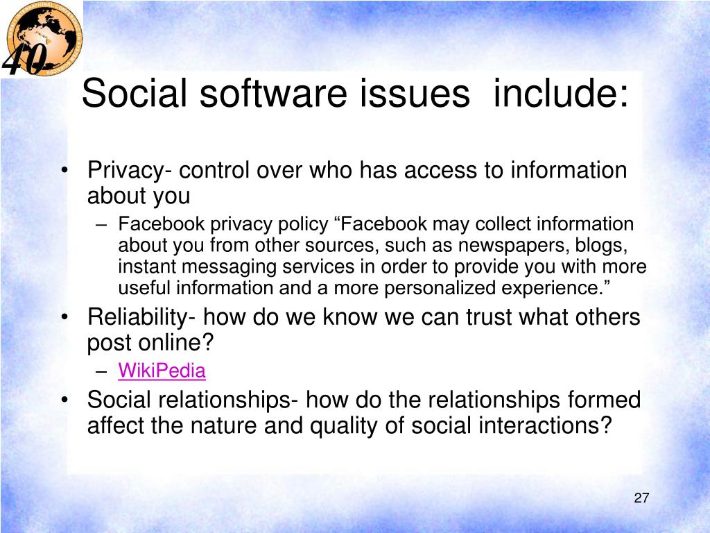 Social software issues  include: