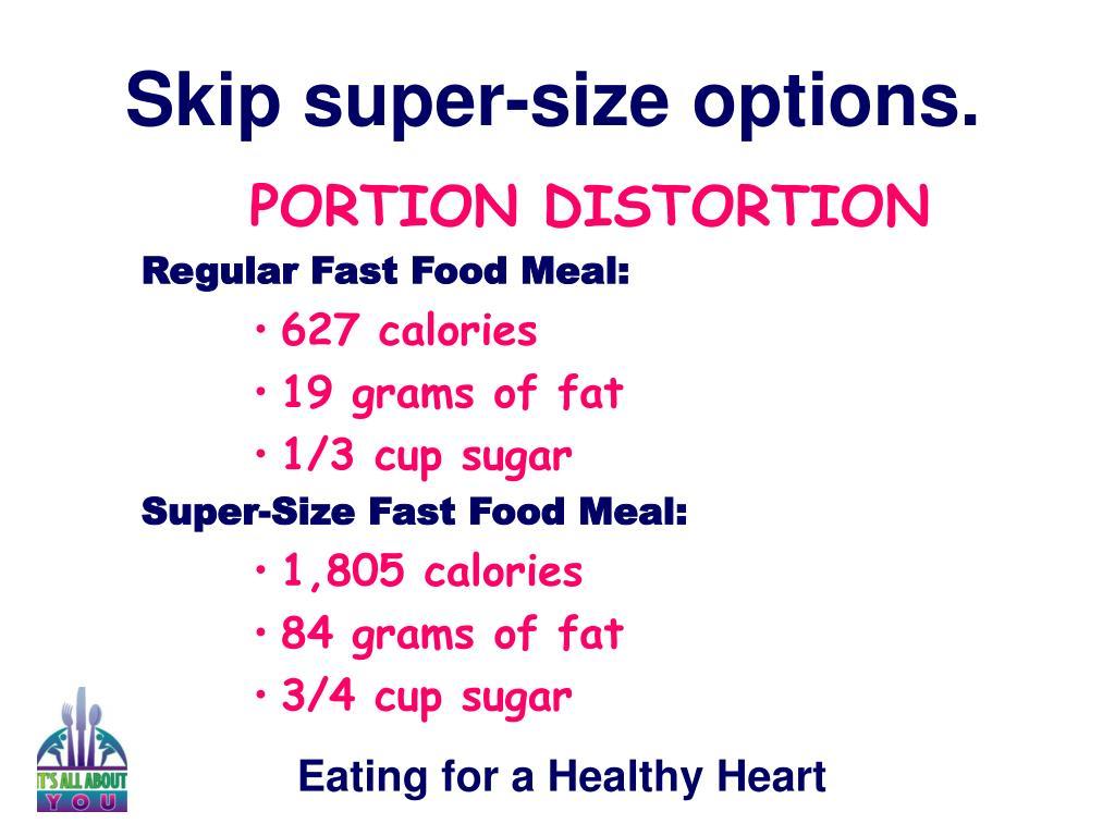 Skip super-size options.
