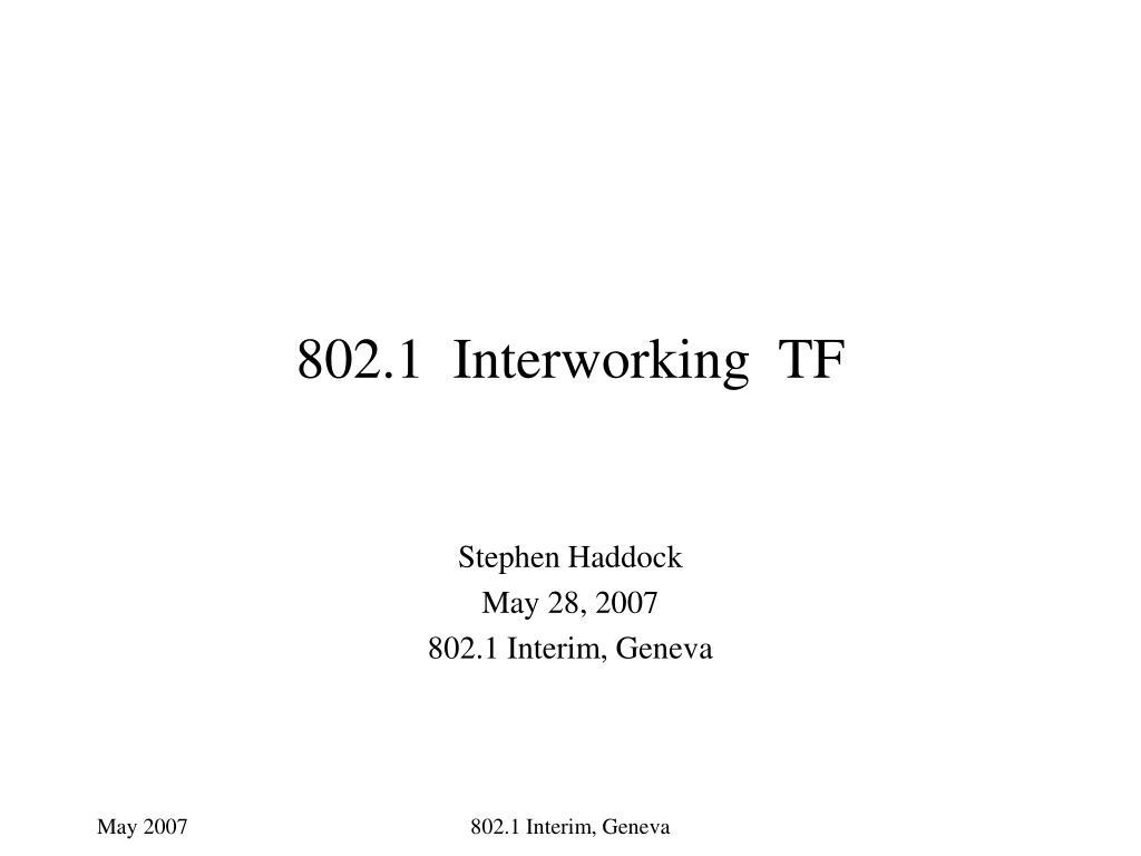 802.1  Interworking  TF