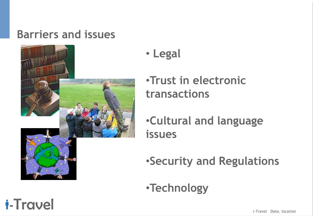 Barriers and issues