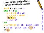 loop proof obligations variant function is bounded